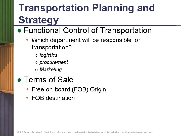 Transportation Planning and Strategy ● Functional Control of Transportation • Which department will be