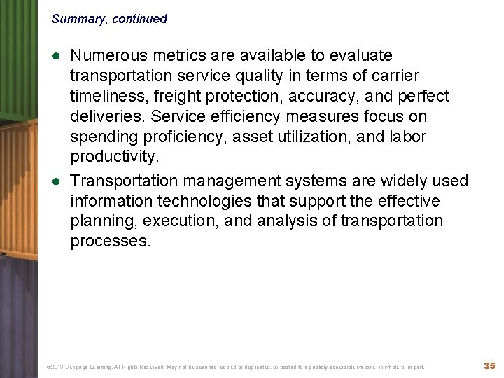 Summary, continued ● Numerous metrics are available to evaluate transportation service quality in terms