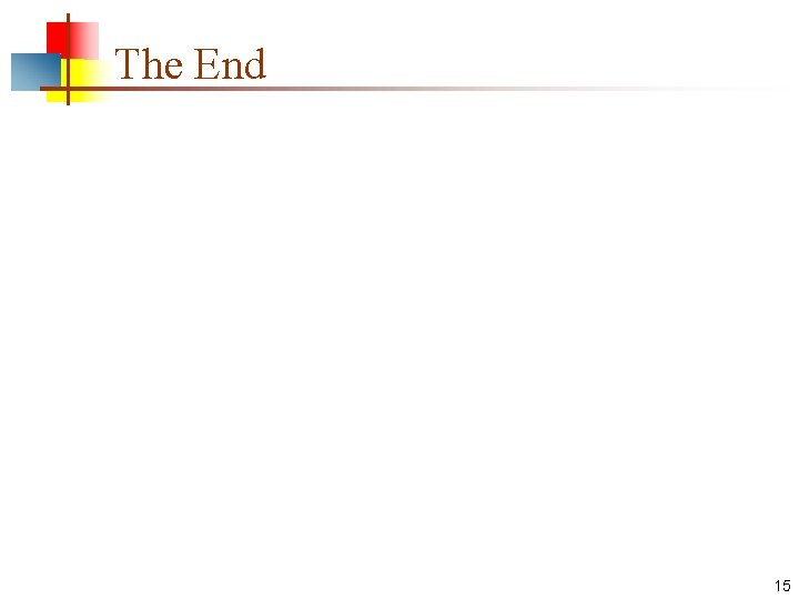 The End 15