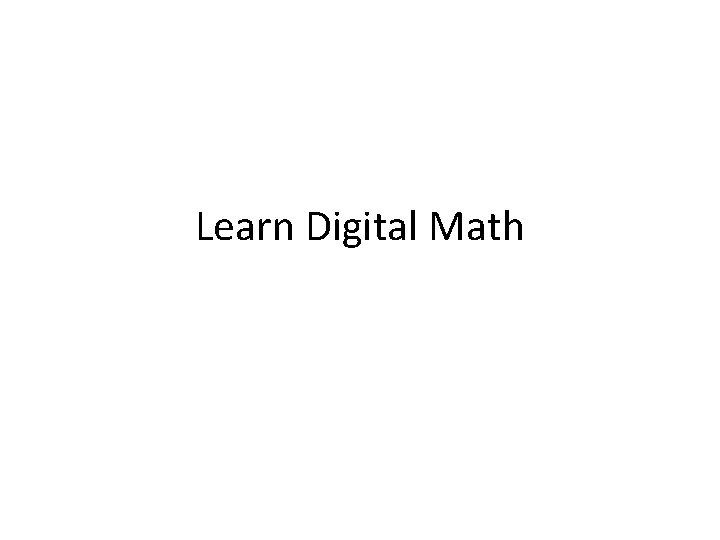 Learn Digital Math
