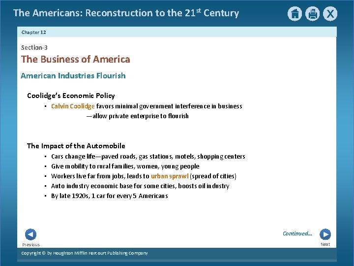 The Americans: Reconstruction to the 21 st Century Chapter 12 Section-3 The Business of
