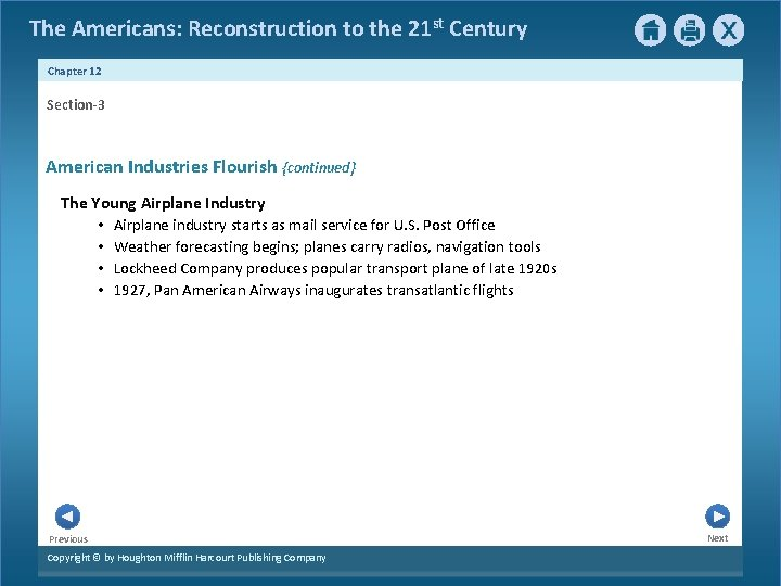 The Americans: Reconstruction to the 21 st Century Chapter 12 Section-3 American Industries Flourish