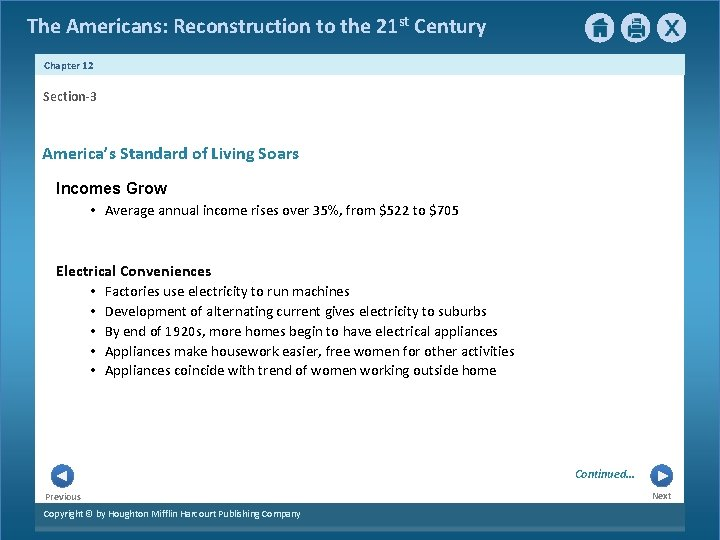 The Americans: Reconstruction to the 21 st Century Chapter 12 Section-3 America's Standard of