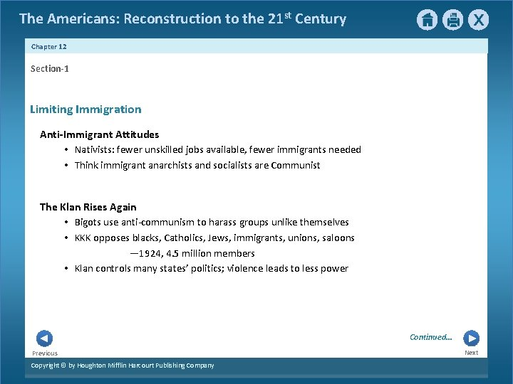 The Americans: Reconstruction to the 21 st Century Chapter 12 Section-1 Limiting Immigration Anti-Immigrant