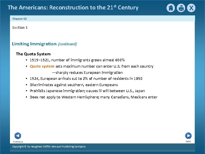 The Americans: Reconstruction to the 21 st Century Chapter 12 Section-1 Limiting Immigration {continued}
