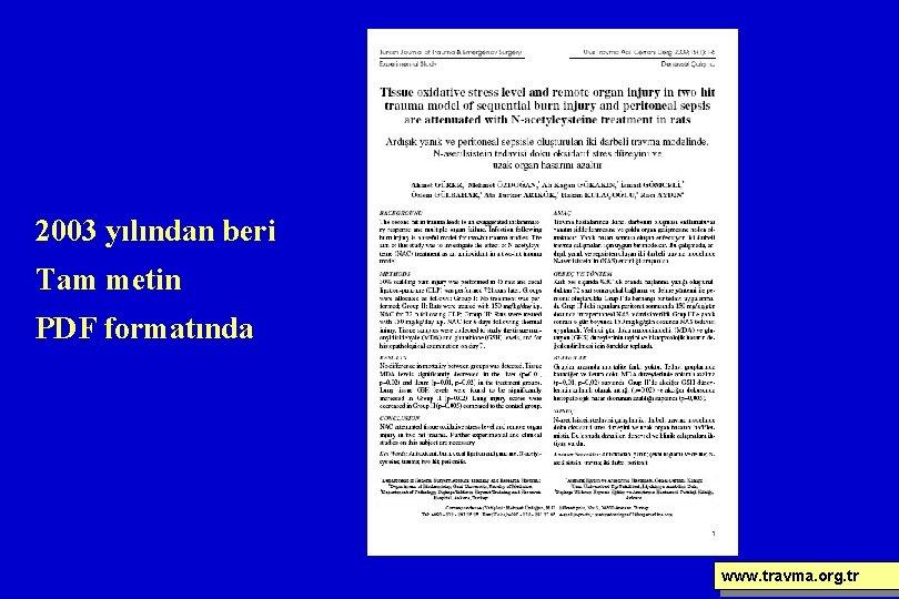 2003 yılından beri Tam metin PDF formatında www. travma. org. tr