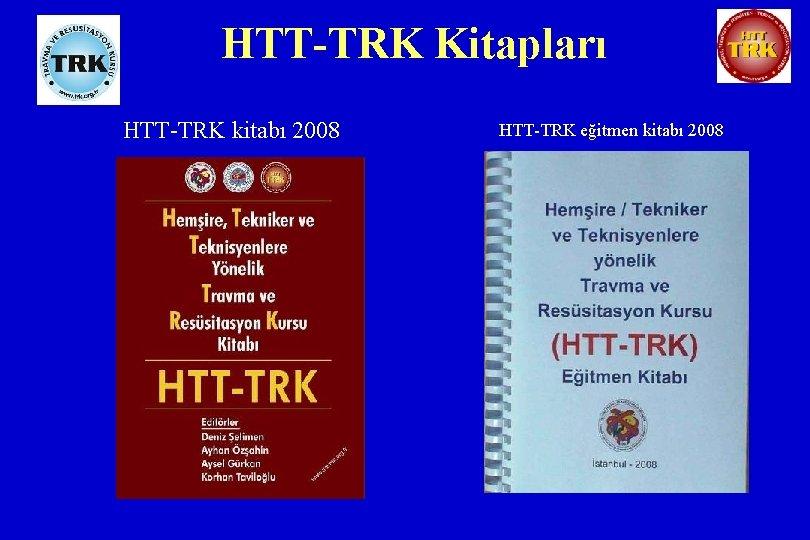 HTT-TRK Kitapları HTT-TRK kitabı 2008 HTT-TRK eğitmen kitabı 2008