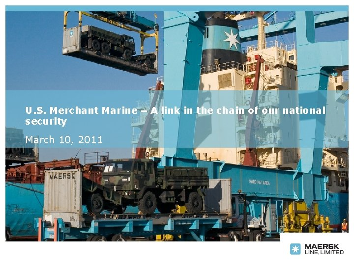 U. S. Merchant Marine – A link in the chain of our national security