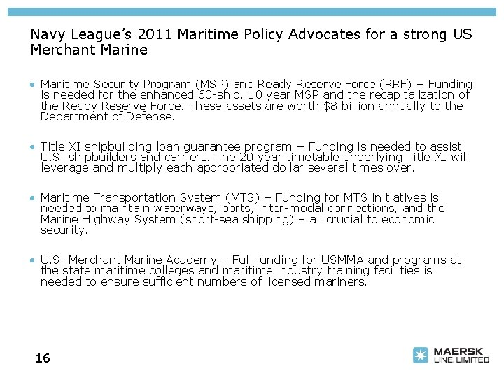 Navy League's 2011 Maritime Policy Advocates for a strong US Merchant Marine • Maritime