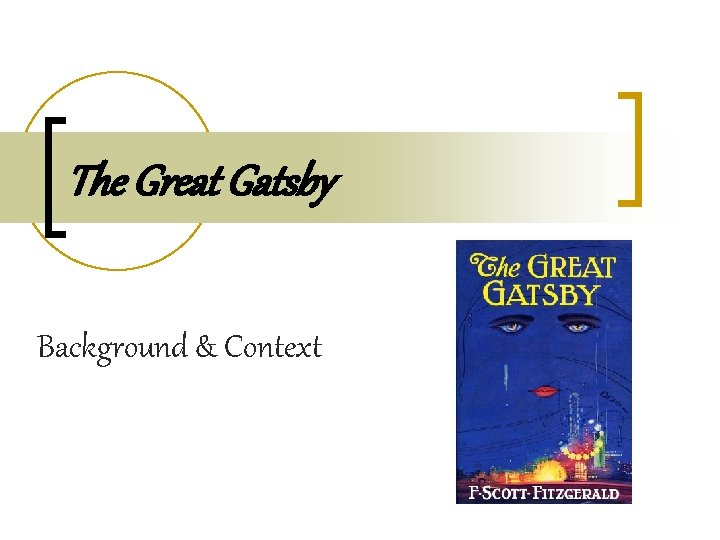 The Great Gatsby Background & Context