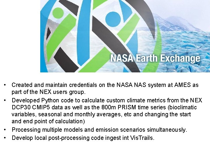• Created and maintain credentials on the NASA NAS system at AMES as