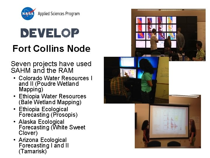 Fort Collins Node Seven projects have used SAHM and the RAM • Colorado Water
