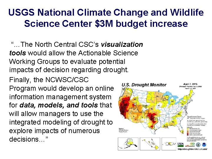 """USGS National Climate Change and Wildlife Science Center $3 M budget increase """"…The North"""
