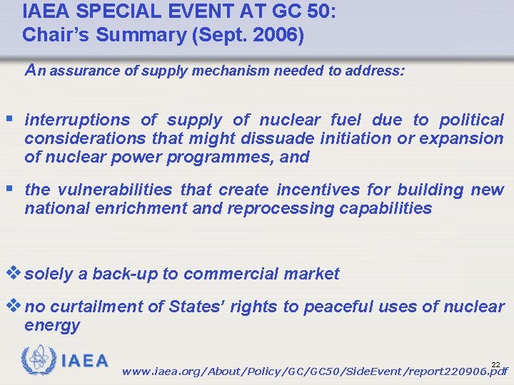 IAEA SPECIAL EVENT AT GC 50: Chair's Summary (Sept. 2006) An assurance of supply