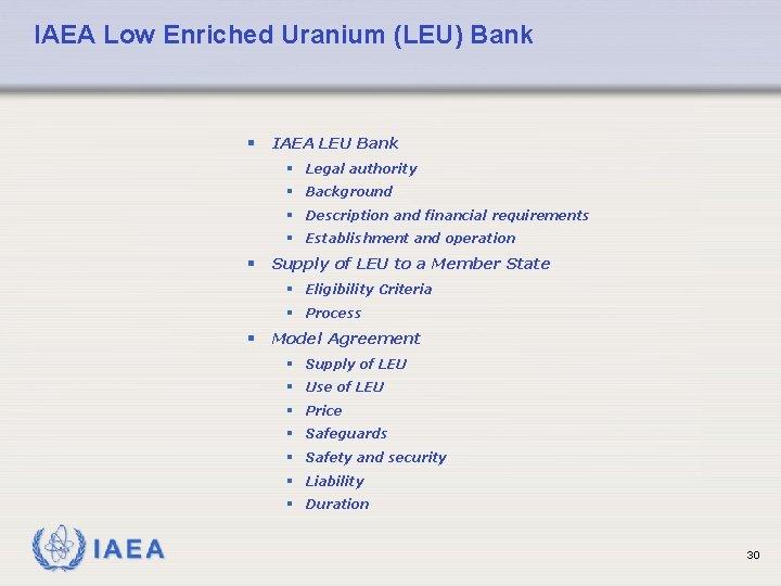 IAEA Low Enriched Uranium (LEU) Bank § IAEA LEU Bank § Legal authority §