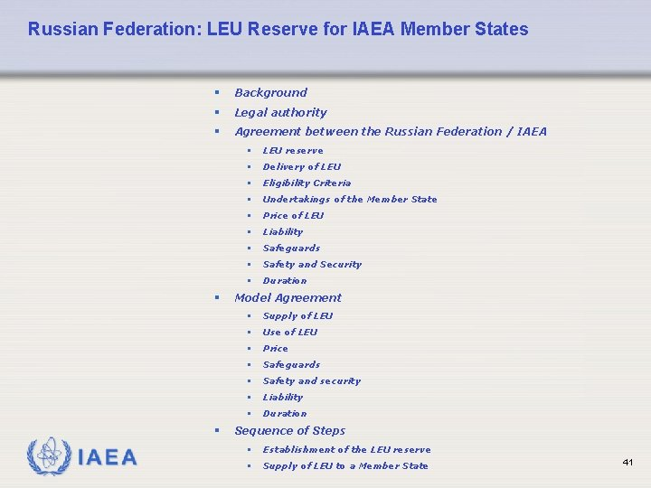 Russian Federation: LEU Reserve for IAEA Member States § Background § Legal authority §