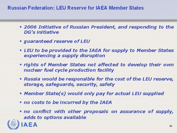Russian Federation: LEU Reserve for IAEA Member States § 2006 Initiative of Russian President,