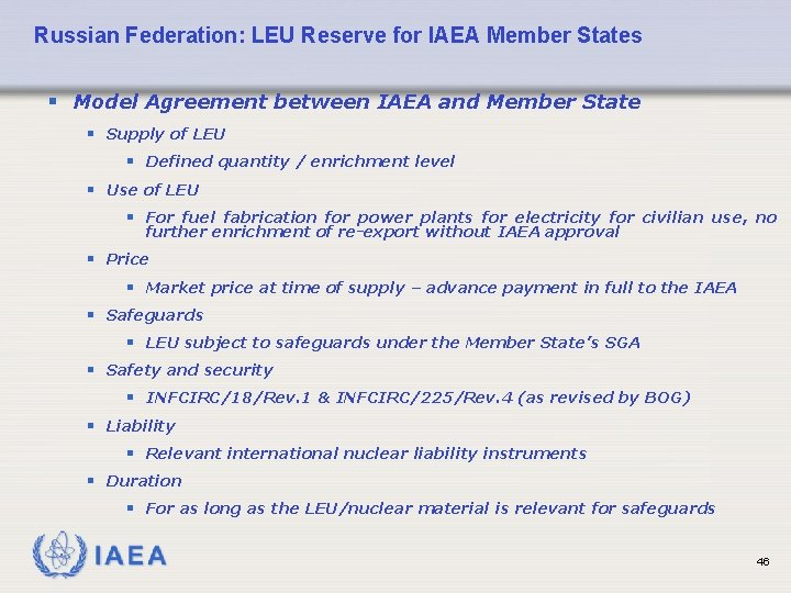 Russian Federation: LEU Reserve for IAEA Member States § Model Agreement between IAEA and