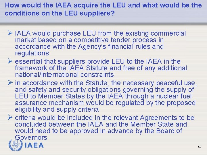 How would the IAEA acquire the LEU and what would be the conditions on