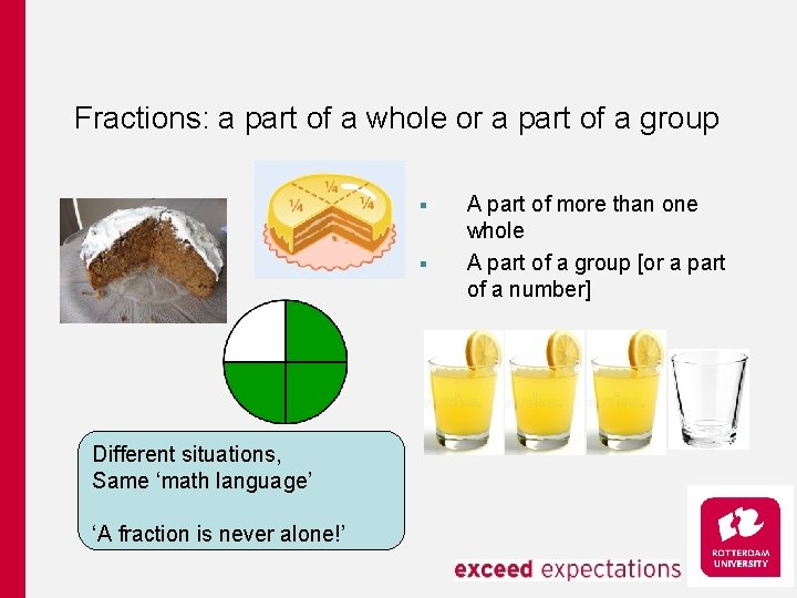 Fractions: a part of a whole or a part of a group § §