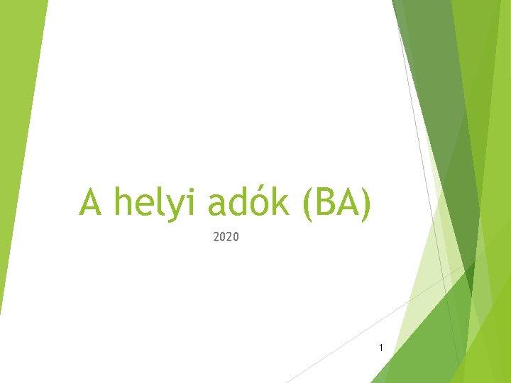 A helyi adók (BA) 2020 1