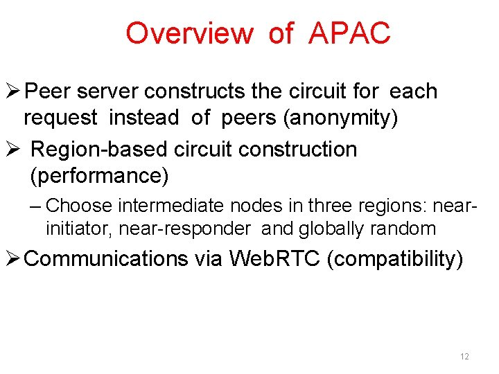 Overview of APAC Ø Peer server constructs the circuit for each request instead of