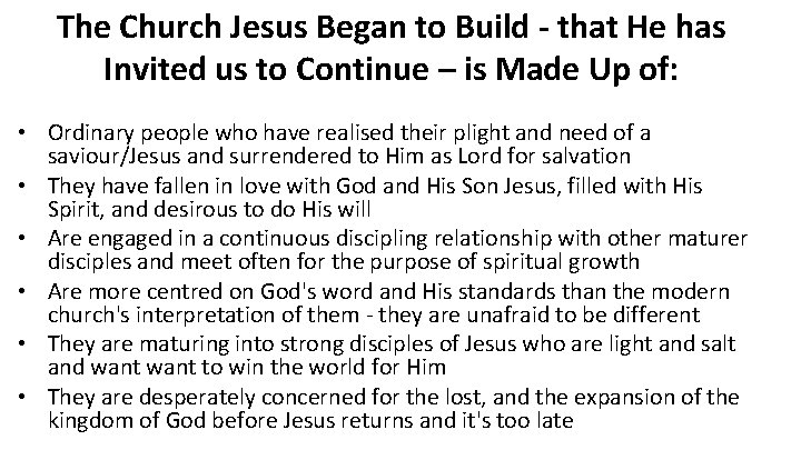 The Church Jesus Began to Build - that He has Invited us to Continue