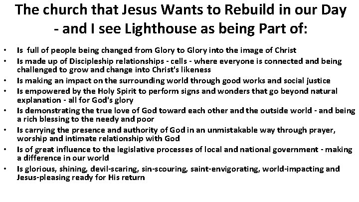 The church that Jesus Wants to Rebuild in our Day - and I see