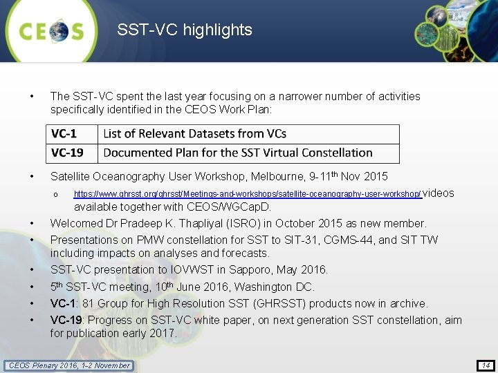 SST-VC highlights • The SST-VC spent the last year focusing on a narrower number