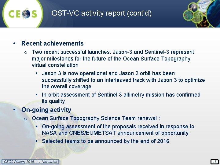 OST-VC activity report (cont'd) • Recent achievements o Two recent successful launches: Jason-3 and