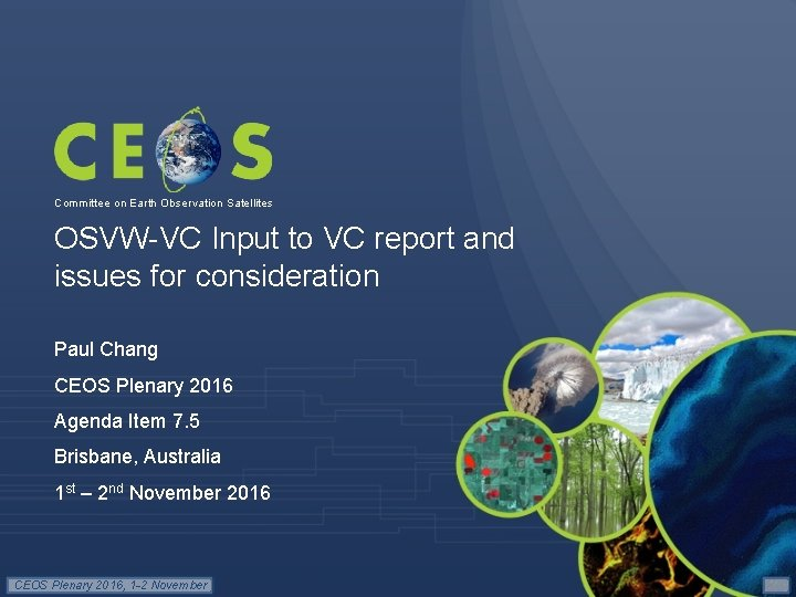 Committee on Earth Observation Satellites OSVW-VC Input to VC report and issues for consideration