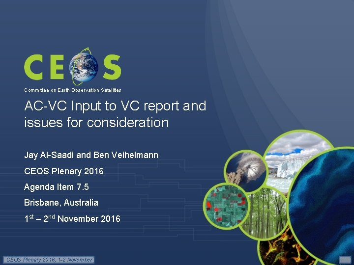 Committee on Earth Observation Satellites AC-VC Input to VC report and issues for consideration