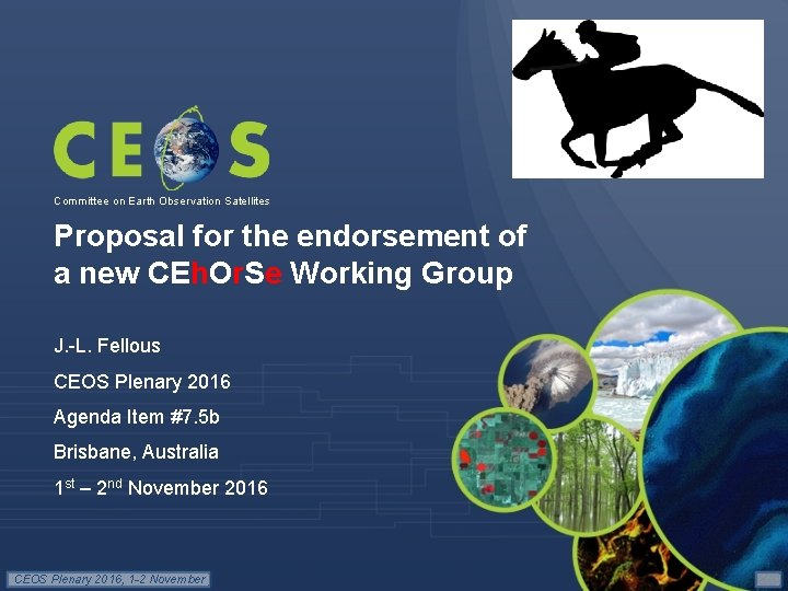 Committee on Earth Observation Satellites Proposal for the endorsement of a new CEh. Or.