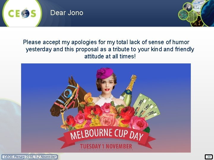 Dear Jono Please accept my apologies for my total lack of sense of humor