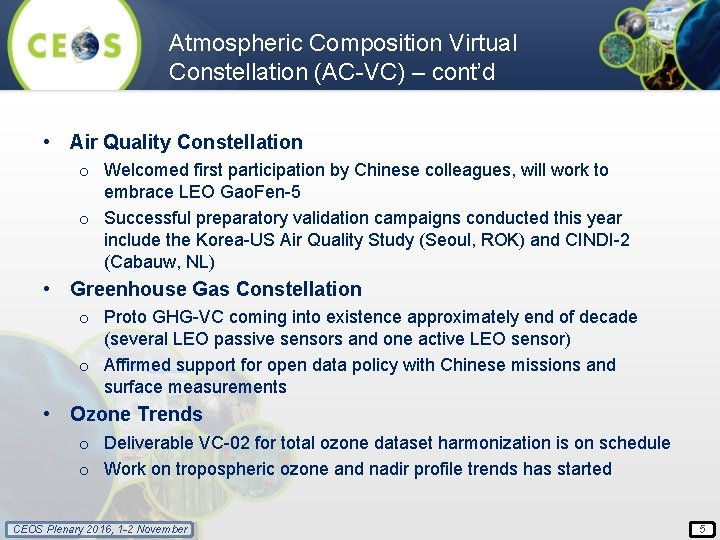 Atmospheric Composition Virtual Constellation (AC-VC) – cont'd • Air Quality Constellation o Welcomed first
