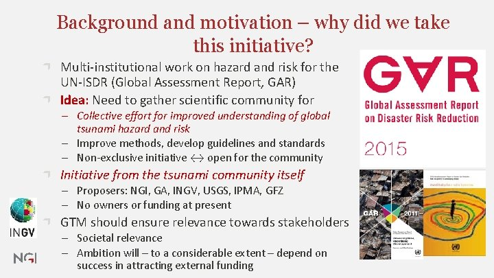 Background and motivation – why did we take this initiative? Multi-institutional work on hazard