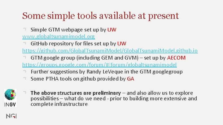 Some simple tools available at present Simple GTM webpage set up by UW www.