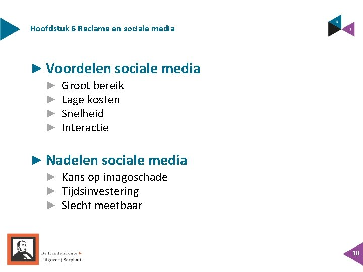 Hoofdstuk 6 Reclame en sociale media ► Voordelen sociale media ► ► Groot bereik