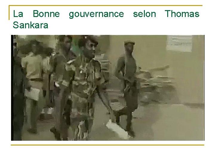 La Bonne gouvernance selon Thomas Sankara
