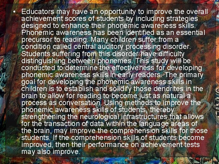• Educators may have an opportunity to improve the overall achievement scores of