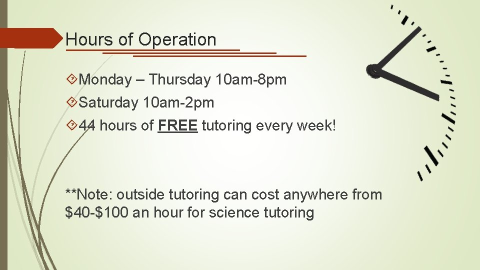 Hours of Operation Monday – Thursday 10 am-8 pm Saturday 10 am-2 pm 44