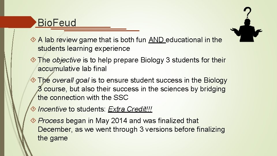 Bio. Feud A lab review game that is both fun AND educational in the