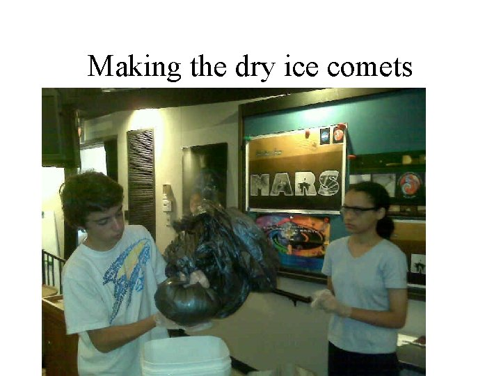 Making the dry ice comets