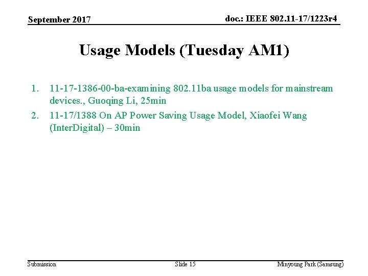 doc. : IEEE 802. 11 -17/1223 r 4 September 2017 Usage Models (Tuesday AM