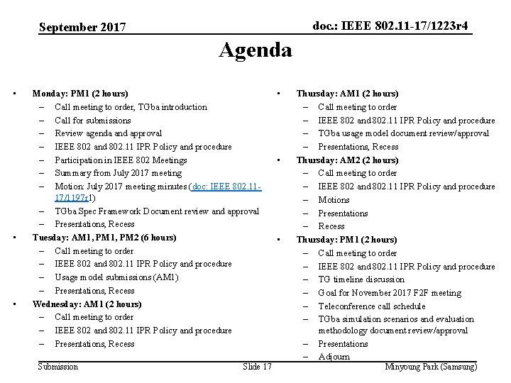 doc. : IEEE 802. 11 -17/1223 r 4 September 2017 Agenda • • •