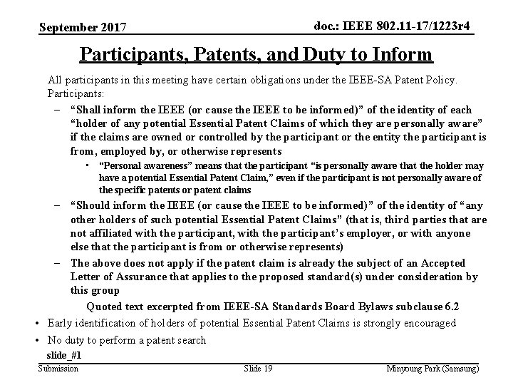 doc. : IEEE 802. 11 -17/1223 r 4 September 2017 Participants, Patents, and Duty