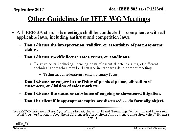 doc. : IEEE 802. 11 -17/1223 r 4 September 2017 Other Guidelines for IEEE