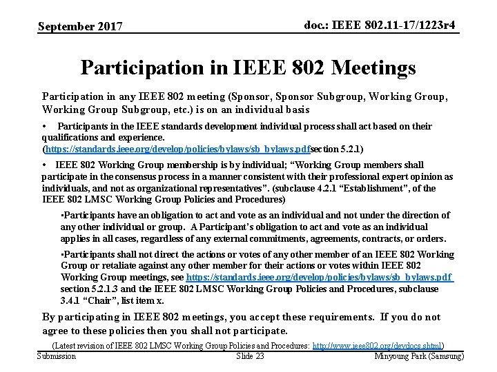 September 2017 doc. : IEEE 802. 11 -17/1223 r 4 Participation in IEEE 802