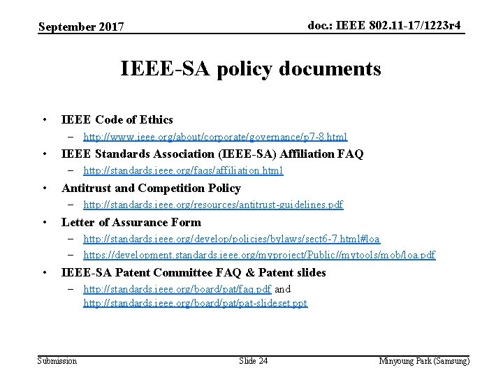 doc. : IEEE 802. 11 -17/1223 r 4 September 2017 IEEE-SA policy documents •