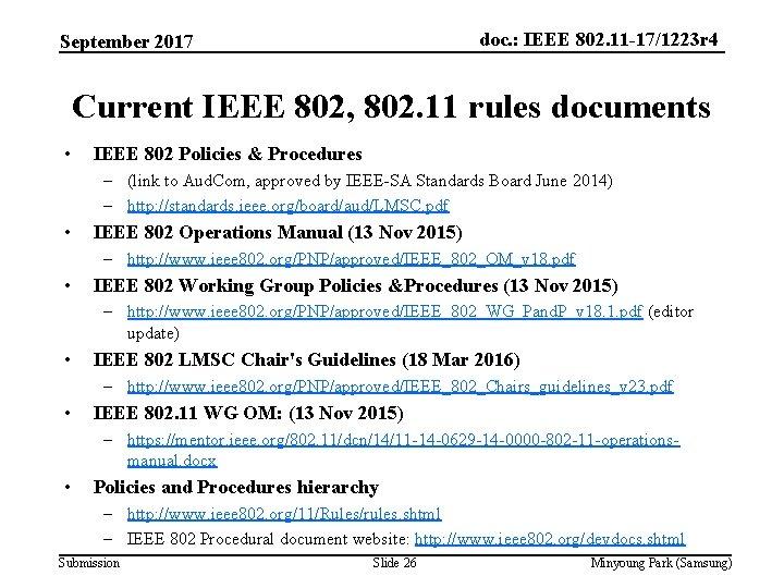 doc. : IEEE 802. 11 -17/1223 r 4 September 2017 Current IEEE 802, 802.